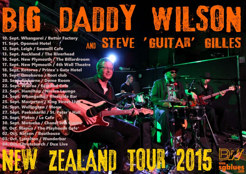 Big Daddy Wilson and Steve 'Guitar' Gilles New Zealand Tour 2015