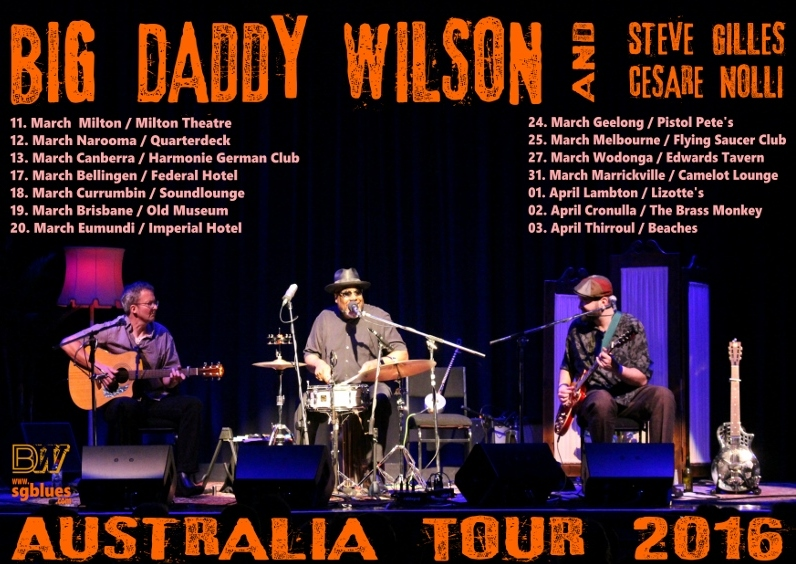 Big Daddy Wilson Trio Australia 2016 Tour